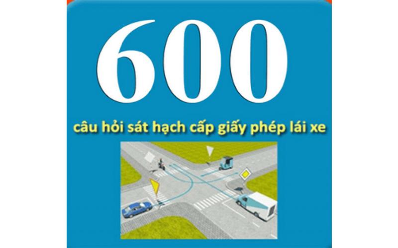 600 câu hỏi thi bằng lái xe ô tô