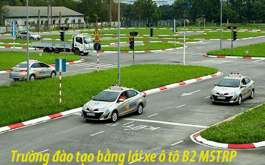 Trường đào tạo bằng lái xe ô tô B2 MSTRP