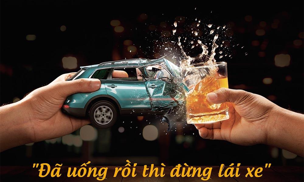 Tuyệt đối không uống rượu bia khi lái xe